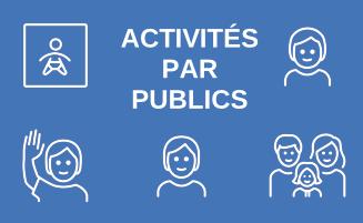 Activités par public