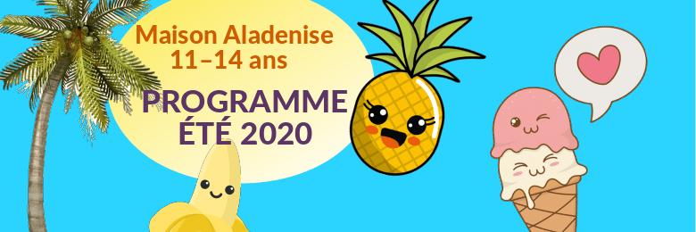 11-14 ans – Maison Aladenise été 2020