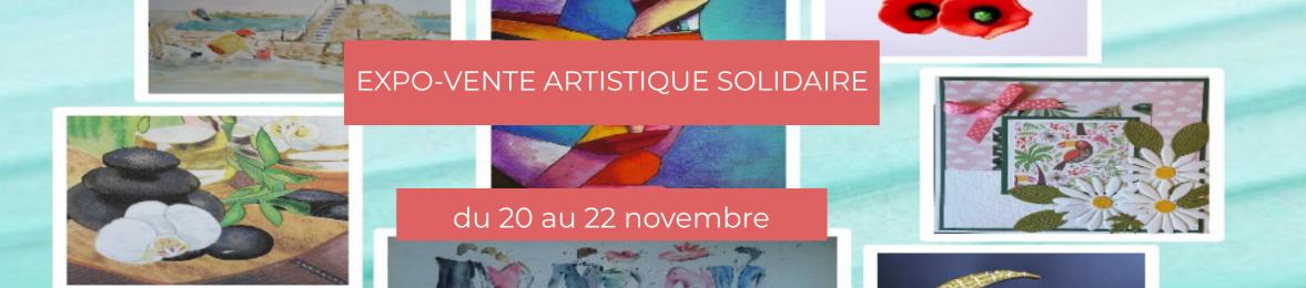 Expo-vente artistique solidaire du 20 au 22 novembre