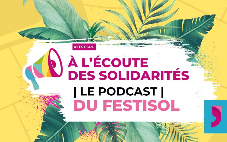 Affiche des podcasts de Festisol 2020