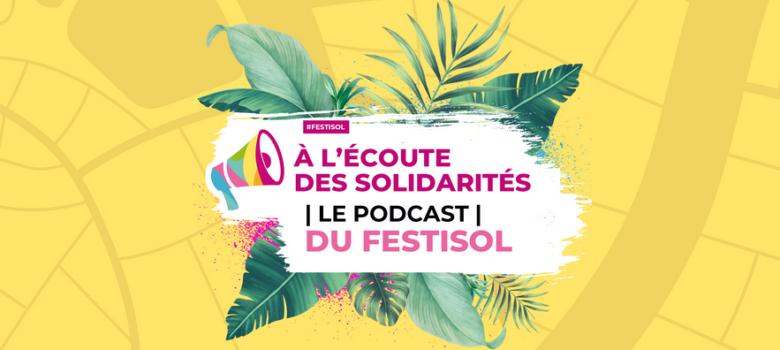 bandeau des podcasts de Festisol 2020