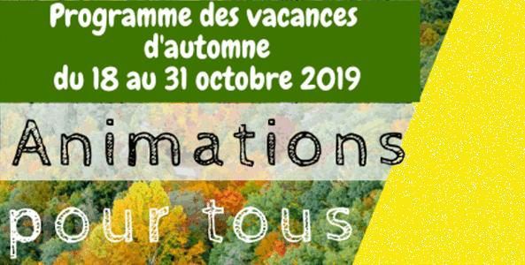Animations pour tous 18-31 octobre 2019