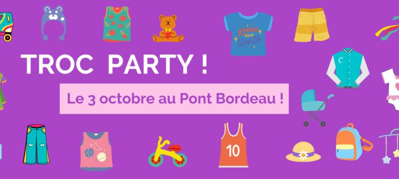 La Troc Party du 3 octobre de l'ASCA c'est au Pont Bordeau !