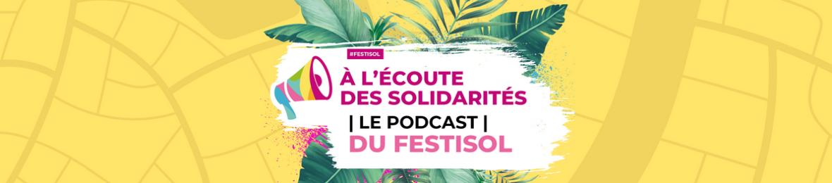 Les podcasts du Festisol 2020 à écouter